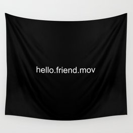 Hello.Friend Wall Tapestry