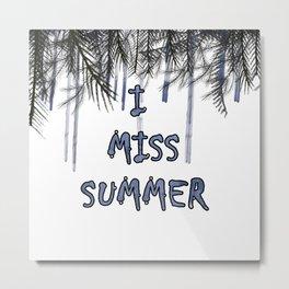 I miss summer Metal Print