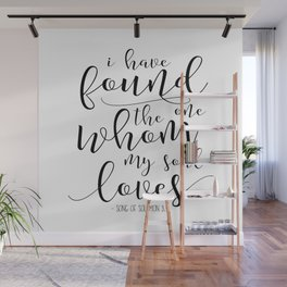 60% OFF I Have Found The One Whom My Soul Loves, Song Of Solomon 3:4, Scripture Print, Bible Verse Wall Mural