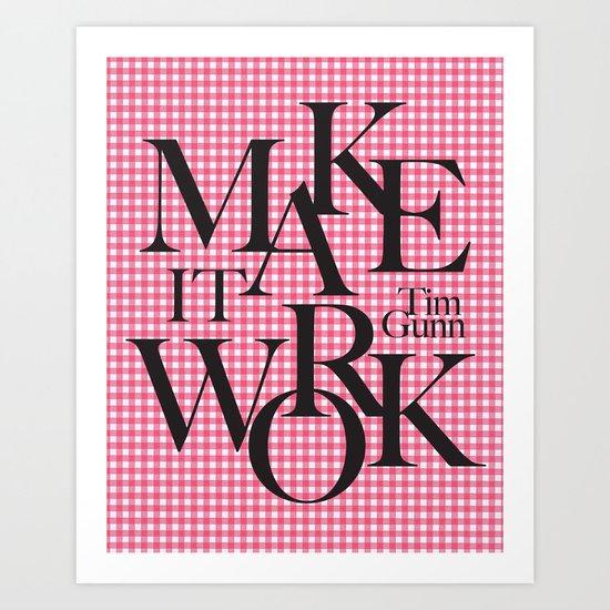 Make It Work Project Runway Art Print