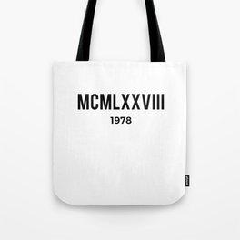 MCMLXXVIII | 1978 Birthday Shirt Tote Bag