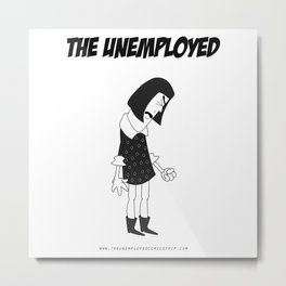 The Unemployed - Vivienne Metal Print