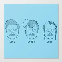 Live Laugh Love, Ron Swanson Canvas Print