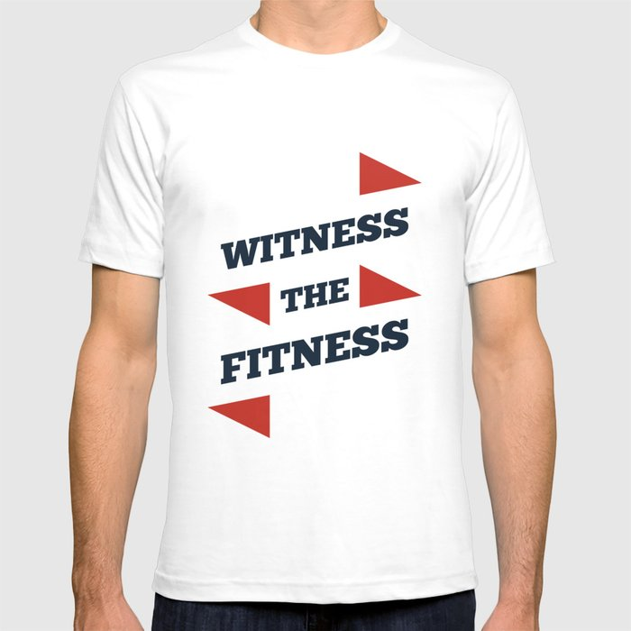 Lab No 4 Witness The Fitness Gym Motivational Quotes Poster T Shirt By Labno4 Society6