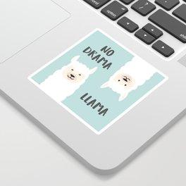 NO DRAMA LLAMA. Sticker