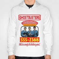 ghostbusters Hoodies featuring Ghostbusters Advertisement by Silvio Ledbetter