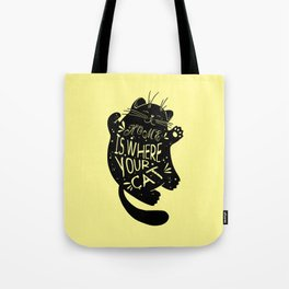 Home is where your cat Tote Bag