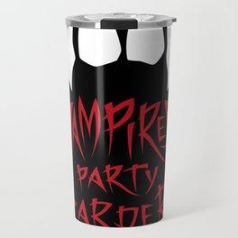 Vampires party harder Travel Mug