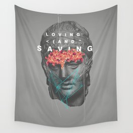 Loving & Saving Wall Tapestry