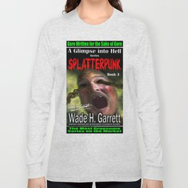 """Splatterpunk"" book cover art with signature Long Sleeve T-shirt"