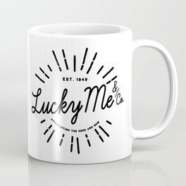 Lucky Me: Appreciating the Here and Now Coffee Mug