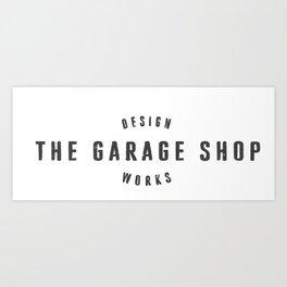 The Garage Shop Art Print