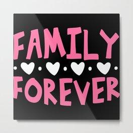 Family Forever Metal Print