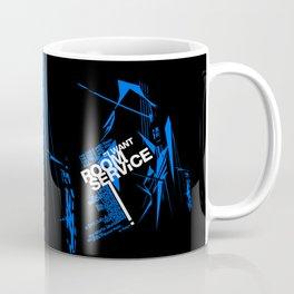 I WANT ROOM SERVICE! Coffee Mug