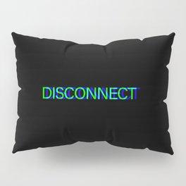 Disconnect Gamer Gaming Gift Pillow Sham
