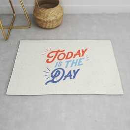 Today is the Day inspirational typography funny poster bedroom wall home decor Rug