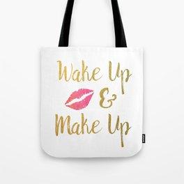 Wake Up & Make Up Faux Gold Foil Watercolour Motivational Art Tote Bag