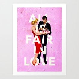 All Is Fair In Love Art Print