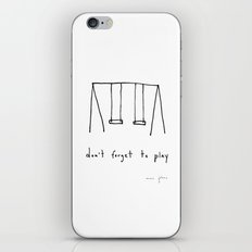 don't forget to play iPhone Skin