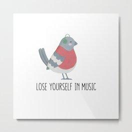 Lose Yourself in Music Bird Metal Print