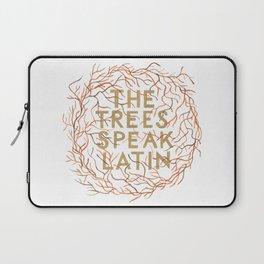 The Trees Speak Latin Laptop Sleeve