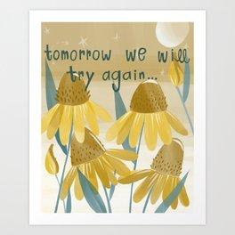 flowers always try again Art Print
