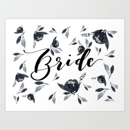 Bride to Be Florals Art Print