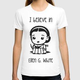 I believe in Ellen G. white T-shirt
