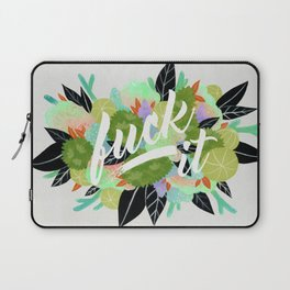 Fuck It Floral- Green Laptop Sleeve