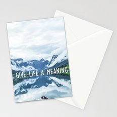 GIVE LIFE A MEANING Stationery Cards