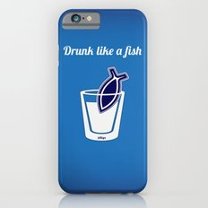 Drunk like a fish iPhone 6s Slim Case