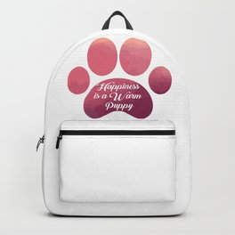Warm puppy Paw for your Happiness - National Puppy Day Backpack