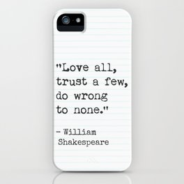 Shakespeare quote about love. iPhone Case