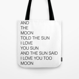 THE MOON AND THE SUN Tote Bag