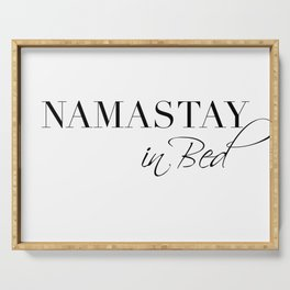 namastay in bed Serving Tray