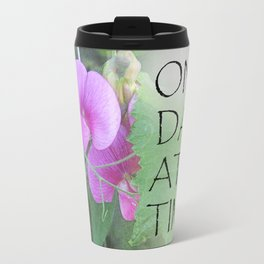 One Day at a Time Sweet Peas Travel Mug