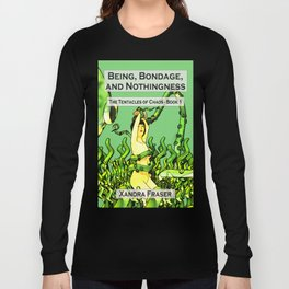 Being, Bondage, and Nothingness Long Sleeve T-shirt