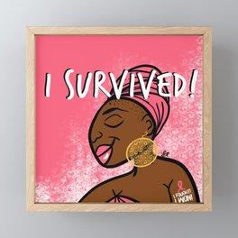 I Fought. I Won. I Survived. (Breast Cancer) Framed Mini Art Print