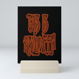 This is Halloween Mini Art Print