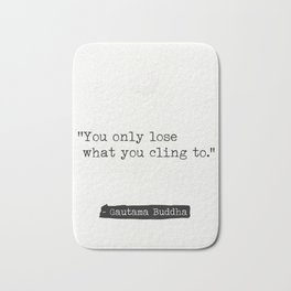 Buddha quote 3 Bath Mat