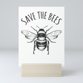 Save The Bees T-Shirt Earth Day Save Our Planet Mini Art Print
