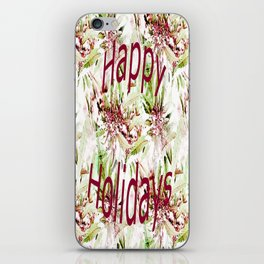 Happy Holidays to the staff and artists.... iPhone Skin