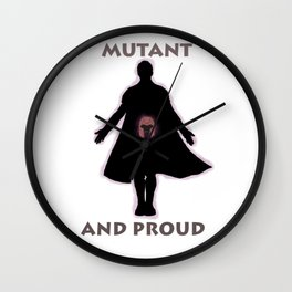 Mutant and proud Wall Clock