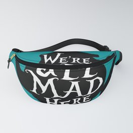 """""""We're all MAD here"""" - Alice in Wonderland - Teapot - 'Alice Blue' Fanny Pack"""