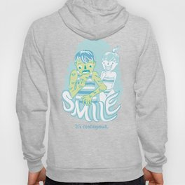 Smile It's contagious :D Hoody