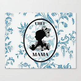 Chef Mama Canvas Print