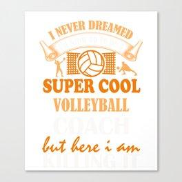 Volleyball Coach Design Coaches Girls Team Image Canvas Print