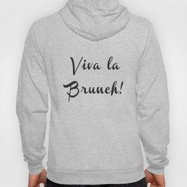 Viva la Brunch Hoody