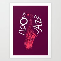 I Love Jazz Art Print