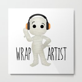 Wrap Artist | Mummy Metal Print